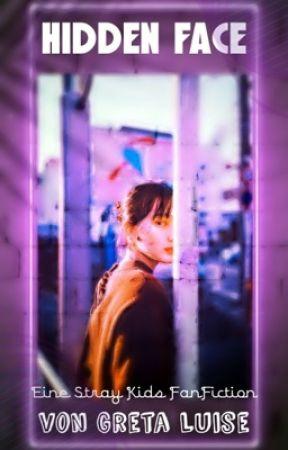 Hidden Face [Stray Kids FF] by Grelui04
