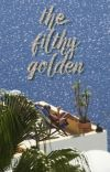THE FILTHY GOLDEN cover