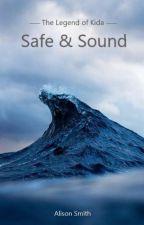 Safe & Sound | Book 1 by smokinggun369