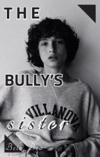 The Bully's Sister - Richie Tozier X Reader by Bela_Bea