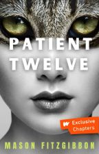 Patient Twelve by masonfitzzy