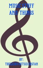 Music Stuff and Things by Theweird80sfan