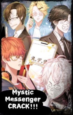 Mystic Messenger CRACK!!! by XxBlack_ThornxX