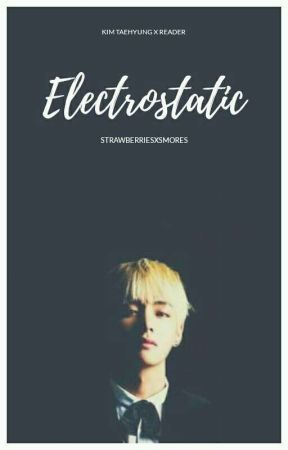 electrostatic 》k.t.h x reader // #CypherAwards2018 #MicDropAwards2018 by strawberriesxsmores