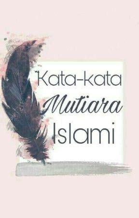 Kata-kata Mutiara Islami by dinafitr30
