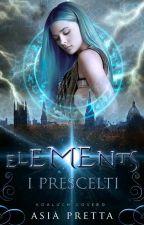 Elements: I Prescelti di asiapretta