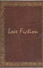 Love Fiction by heartflower