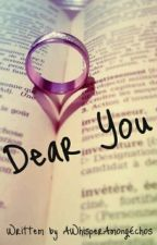 Dear You by AWhisperAmongEchos
