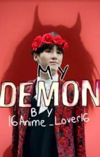 My Demon (Demon Yoongi X Reader) by 16Anime_Lover16
