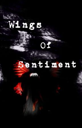 Wings Of Sentiment by Music_29_Lover