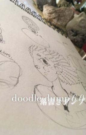 My Art - Doodle Dump 6.0 by doodledump