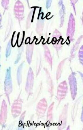 The Warriors (Individual Roleplay) by RoleplayQueen1