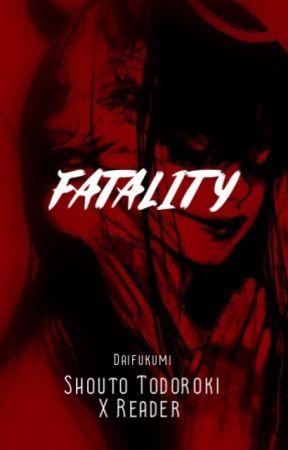 Fatality「Shouto TodorokxReader」BNHA by Daifukumi