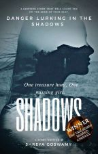 SHADOWS by Shreya_VA