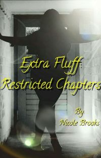 Extra Fluff: Restricted Chapters cover