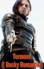 Torment ((Bucky Romance)) by Jameson_M