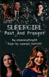 Supergirl: Past and Present (not finished) cover