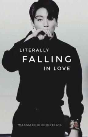 Literally Falling in Love [ Jungkook | BTS | FF ] ✔️ by kpopwasdas