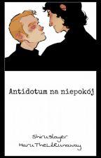 Antidotum na niepokój by Shiruslayer