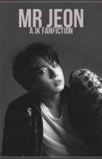 Mr Jeon || BTS FANFICTION by Unicornmillyy