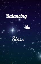 Balancing the Stars by xxOnceUponATimexxx