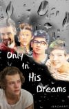 Only In His Dreams cover