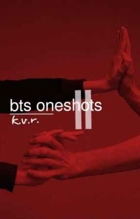 bts oneshots II ✓ by vernonroe