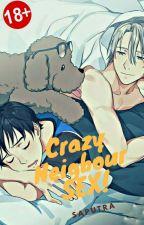 Crazy Neighbour Sex by BennyBudi