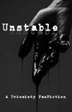 Unstable    Prinxiety by xxxtempestxxx