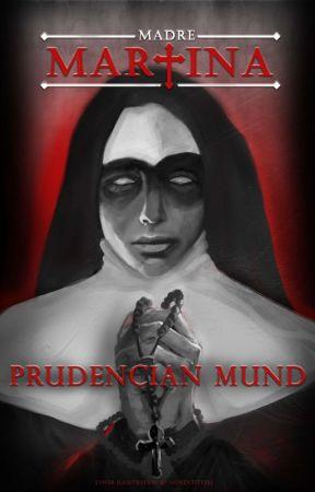 Madre Martina by PrudencianMund