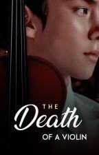 The Death of a Violin   SeBaek   by withlovebyAJ