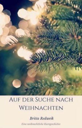 Auf der Suche nach Weihnachten by BrittaRedweik
