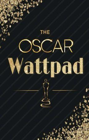 The Oscar Wattpad #CPOW by wcposcar