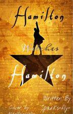 Hamilton watches Hamilton by Sparks-fly-