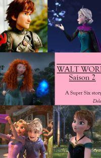 Walt Works, saison 2 cover