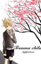 Trauma Child (discontinued) by mylifeisbasic
