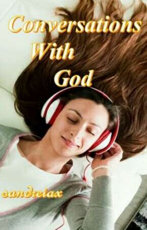 Conversations with God (Book 1 of With God Trilogy) by sandreiax