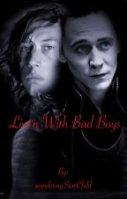 Live'n with bad boys ( Kylo ren x reader x Loki)  by wanderingStarChild