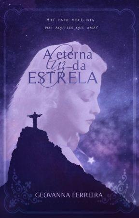 A eterna luz da estrela by GeovannaFerreiraS