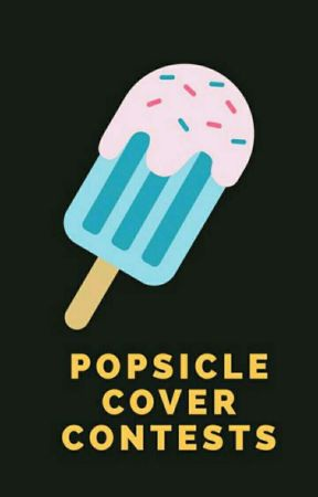 popsicle | cover contests by storyheadquarters101