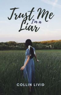 Trust Me I'm a Liar [Completed] cover