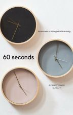 [✓] 60 Seconds by Elfpath
