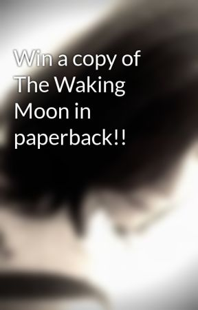 Win a copy of The Waking Moon in paperback!! by tjmcguinn