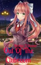 Out of the Clubroom {Monika X Male Reader} by SDeoNite