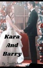 Kara and Barry (Zorallen/Superflash) |✔️ by lauriverqueen