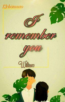 [12 chòm sao] I Remember You