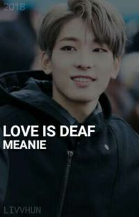 Love is deaf • Meanie cover