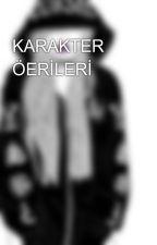KARAKTER ÖERİLERİ by 1cc9cc0cc9cc1cc7
