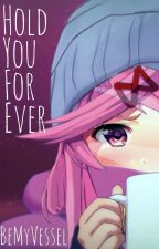 Hold You Forever - DDLC {Natsuki x MC} by BeMyVessel