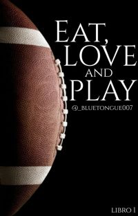 Eat, Love and Play. cover